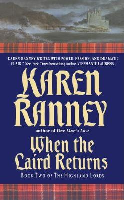 When the Laird Returns: Book Two of The Highland Lords, KAREN RANNEY