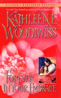 Forever in Your Embrace, Woodiwiss, Kathleen E.