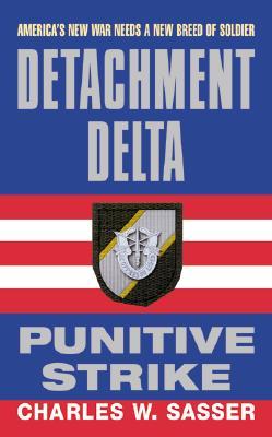 Detachment Delta: Punitive Strike, CHARLES W. SASSER