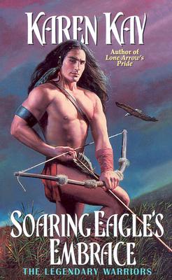 Soaring Eagle's Embrace, KAREN KAY