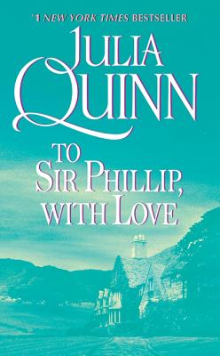 "Image for ""To Sir Phillip, With Love (Bridgerton Series, Book 5)"""