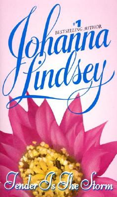 Tender Is the Storm, JOHANNA LINDSEY