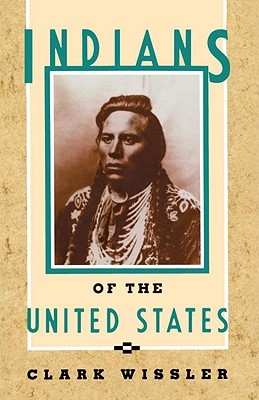 Indians of the United States, Wissler, Clark