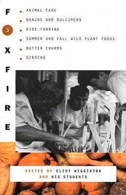 Image for FOXFIRE 3: Animal Care, Banjos and Dulimers, Hide