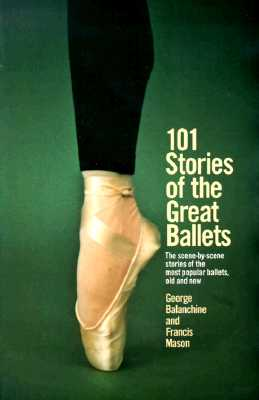 Image for 101 STORIES OF THE GREAT BALLETS