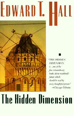 "The Hidden Dimension (Anchor Books a Doubleday Anchor Book), ""Hall, Edward T."""