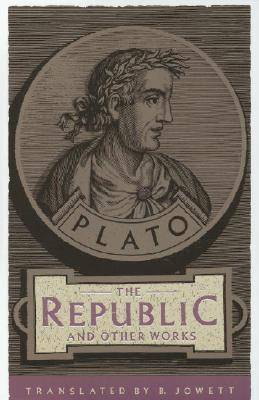 The Republic and Other Works, Plato