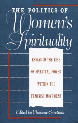 Image for The politics of womens spirituality