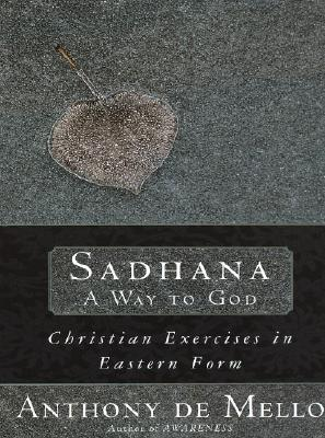 """Image for """"Sadhana, a Way to God: Christian Exercises in Eastern Form"""""""