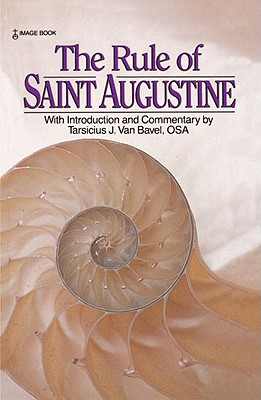 The Rule of Saint Augustine, St. Augustine