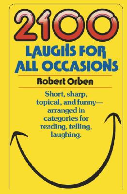 2100 Laughs for All Occasions, Robert Orben