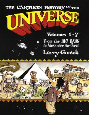 Cartoon History of the Universe Volumes 1-7, Larry Gonick