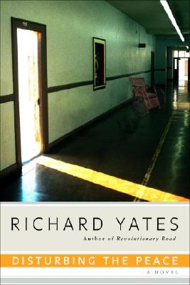 Disturbing the Peace, Yates, Richard