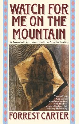 Image for Watch for Me on the Mountain (Originally Published As : Cry Geronimo)