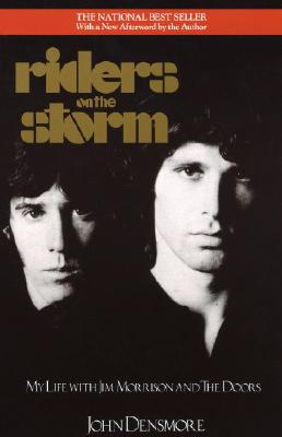 Image for RIDERS ON THE STORM : MY LIFE WITH JIM MORRISON AND THE DOORS