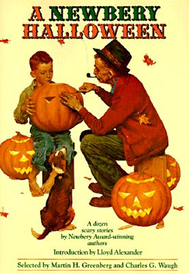 Image for A Newbery Halloween : A Dozen Scary Stories by Newbery Award-Winning Authors