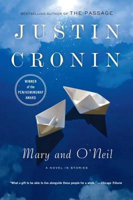 Mary and ONeil, JUSTIN CRONIN