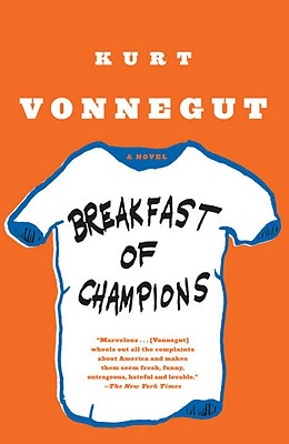 "Breakfast of Champions: A Novel, ""Vonnegut, Kurt"""