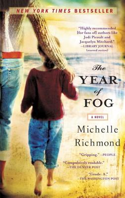 The Year of Fog (Bantam Discovery), Michelle Richmond