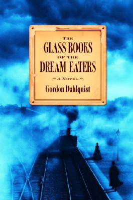 Image for The Glass Books of the Dream Eaters
