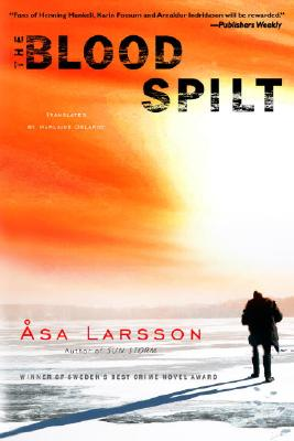 The Blood Spilt, Larsson, Asa