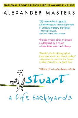 Stuart: A Life Backwards, ALEXANDER MASTERS