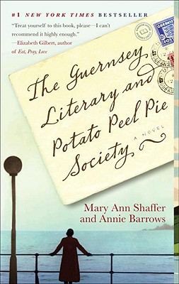The Guernsey Literary and Potato Peel Pie Society, Shaffer, Mary Ann; Barrows, Annie