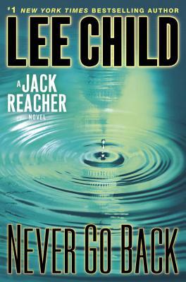 Image for Never Go Back: A Jack Reacher Novel