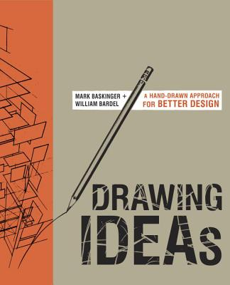 Image for Drawing Ideas: A Hand-Drawn Approach for Better Design