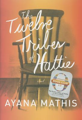 Image for The Twelve Tribes of Hattie **SIGNED 1st Edition /1st Printing**