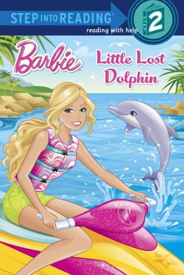 Image for Little Lost Dolphin (Barbie) (Step into Reading)
