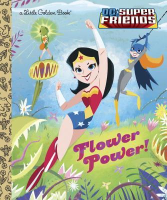 Image for Flower Power! (DC Super Friends)