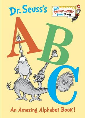 Image for Dr. Seuss's ABC: An Amazing Alphabet Book! (Big Bright & Early Board Book)
