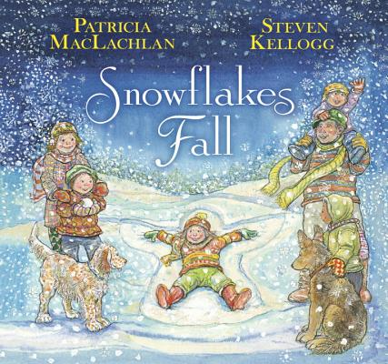 SNOWFLAKES FALL, PATRICIA MACLACHLAN