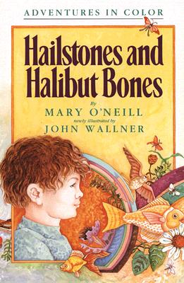 Image for Hailstones and Halibut Bones: Adventures in Poetry and Color