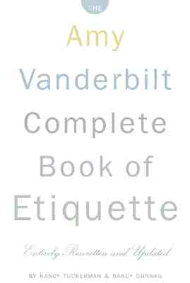 Image for The Amy Vanderbilt Complete Book of Etiquette : 50th Anniversary Edition