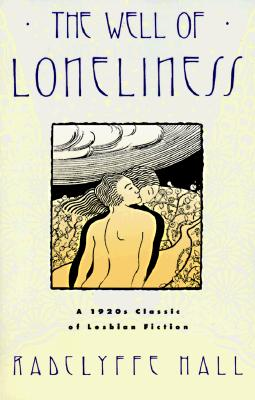 The Well of Loneliness: A 1920s Classic of Lesbian Fiction, Radclyffe Hall