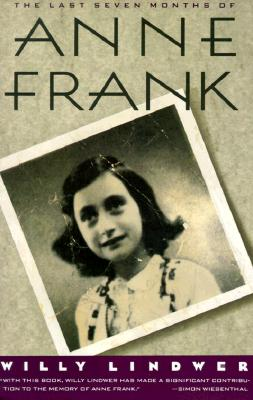 The Last Seven Months of Anne Frank, Willy Lindwer
