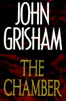 The Chamber: A Novel, Grisham, John