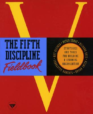 Image for The Fifth Discipline Fieldbook: Strategies and Tools for Building a Learning Organization