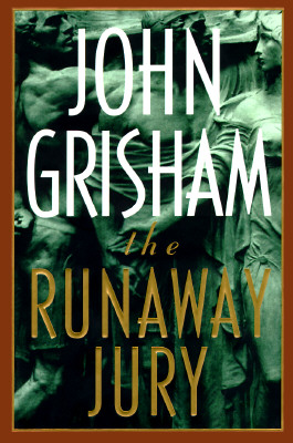 The Runaway Jury: A Novel, Grisham, John