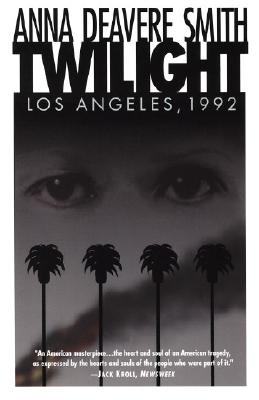 Twilight: Los Angeles, 1992, Smith, Anna Deavere