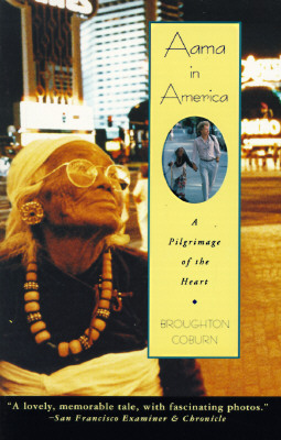 Aama in America: A Pilgrimage of the Heart, Coburn, Broughton