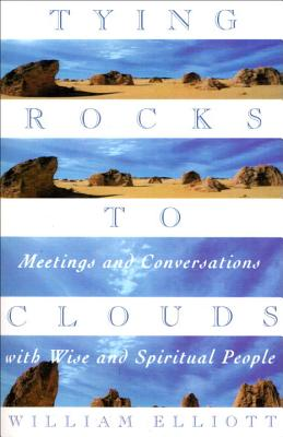 Image for Tying Rocks to Clouds