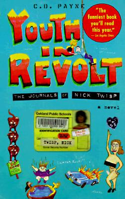 Youth in Revolt: The Journals of Nick Twisp, Payne, C. D.;Bantam Doubleday Dell Pub Main Street Books