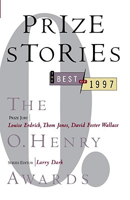 Image for Prize Stories: The Best of 1997, the O. Henry Awards