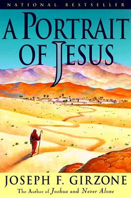 A Portrait of Jesus, Girzone, Joseph F.