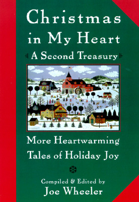 Image for CHRISTMAS IN MY HEART A SECOND TREASURY