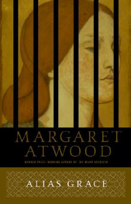 Alias Grace: A Novel, Atwood, Margaret