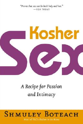 Image for Kosher Sex: A Recipe for Passion and Intimacy